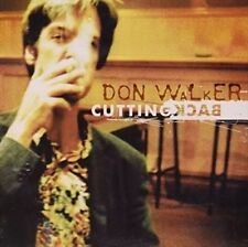 Cutting Back  by Don Walker CD...VGC   M1   cold chisel