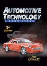 Automotive Technology : A Systems Approach by Jack Erjavec (1999, Hardcover)