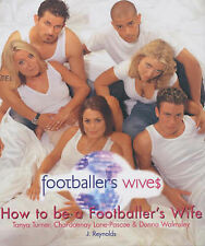 Good, How to be a Footballer's Wife, Shed Productions, Book