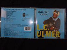 CD L.C ULMER / BLUES COME YONDER /