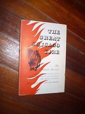 The Great Chicago Fire Paul Angle Richard J. Daley W. Clement Stone Signed