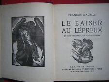 F MAURIAC LE BAISER AU LEPREUX GENITRIX DESTINS 1934 FAYARD LE LIVRE DE DEMAIN