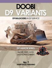IDF ARMOR SERIES - No.7 DOOBI D9 Bulldozers in IDF Desert Eagle Publishing