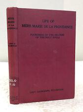 LIFE OF MERE MARIE DE LA PROVIDENCE-By Lady Georgiana Fullerton, Catholic, 1904
