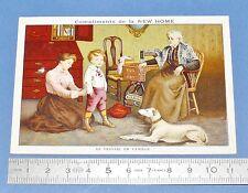 RARE CHROMO PUB 1900-1910 MACHINE A COUDRE NEW HOME / TRAVAIL EN FAMILLE