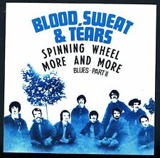 """BLOOD SWEAT & TEARS SPINNING WHEEL/MORE AND MORE 7"""" 45 GIRI"""