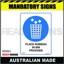 MANDATORY SIGN - MS061 - PLACE RUBBISH IN BIN PROVIDED
