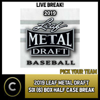 2019 LEAF METAL DRAFT BASEBALL 6 BOX (HALF CASE) BREAK #A694 - PICK YOUR TEAM