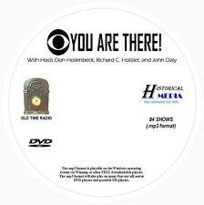 YOU ARE THERE - 84 Shows Old Time Radio In MP3 Format OTR On 1 DVD