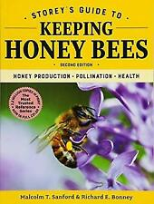 Storey's Guide to Keeping Honey Bees, 2nd Edition: Honey Production, Pollination