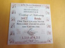 Slave Queen  Bride .999 fine  Silver Shield  BU  Round W/Coa