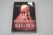 Eastern Europe Thrillers: The Bridge of Sighs by Olen Steinhauer 2003, Hardcover