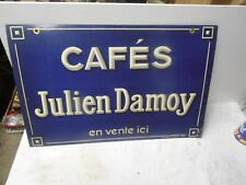 PLAQUE PUBLICITAIRE TOLE CAFE JULIEN DAMOY  DOUBLE FACE