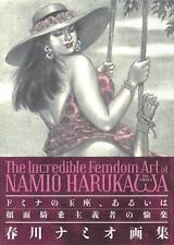NAMIO HARUKAWA Book THE INCREDIBLE FEMDOM ART Art Femdom * Japan new