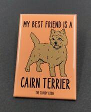 Cairn Terrier Best Friend Magnet Handmade Puppy Dog Kitchen Home Decor Gifts
