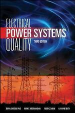 Electrical Power Systems Quality by Mark F. McGranaghan, Roger C. Dugan,...