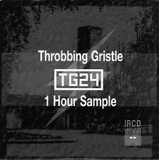 THROBBING GRISTLE: T.G.24 - 1 Hour Sample - Rare CD