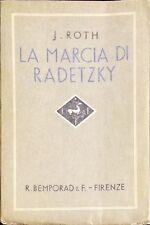 LA MARCIA DI RADETZKY - JOSEPH ROTH - BEMPORAD & F., 1935