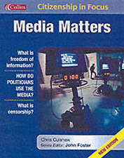 Citizenship in Focus – Media Matters, Culshaw, Chris, Very Good Book