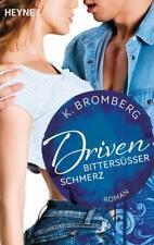 Driven 06. Bittersüßer Schmerz, K. Bromberg Mängelexemplar