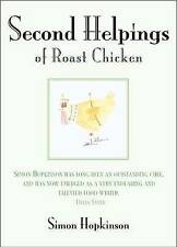 NEW Second Helpings of Roast Chicken by Simon Hopkinson