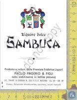 Etichetta - Label - Liquore Dolce Sambuca - FRIGERIO & FIGLI - Meda - Anni 60/70