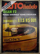 AUTO hebdo n° 95 / 5 janv 78 Essai FERRARI 308 GTB4/PORSCHE 928. SERRE CHEVALIER