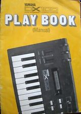 Yamaha Play Book Manual for the DX100 Keytar Keyboard FM Synthesizer DX-100 Rare