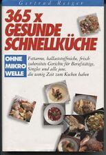 Gertrud Reiger - 365 x gesunde Schnellküche
