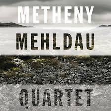 CD PAT METHENY BRAD MEHLDAU QUARTET NUOVO ORIGINALE SIGILLATO RARO NEW ORIGINAL