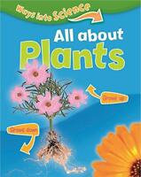 All About Plants (Ways Into Science) by Riley, Peter Paperback Book 97814451
