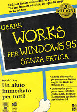 Utiliser Fonctionne pour Windows 95 sans fatigue par David C. Kay