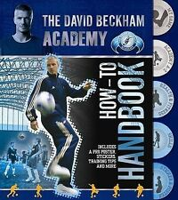The David Beckham Academy How-to Handbook, , New Book