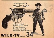 1956 Tv Ad~HUGH O'BRIEN as WYATT EARP~WILK~Worlds Greatest Frontier Marshal