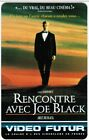 N° 71 VIDEO FUTUR - CARTE COLLECTOR - RENCONTRE AVEC JOE BLACK - ETAT LUXE