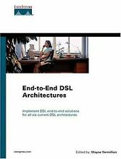 End-To-End DSL Architectures (Networking Technology...   Buch   Zustand sehr gut