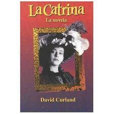 La Catrina: La novela by Addison Wesley