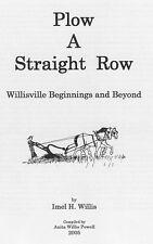 Plow A Straight Row,Willisville/Willis,Genealogy Canal,Petersburg,Rural Indiana