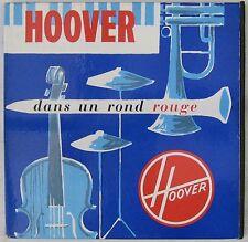 Hoover 33 tours Publicitaire Dans un rond rouge