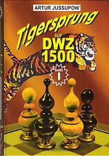 Jussupow: Tigersprung auf DWZ 1500 Band 1 - Schach - NEU !!
