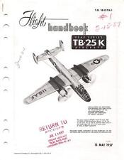 1957 TB-25K MITCHELL BOMBER TRAINER PILOTS FLIGHT MANUAL AIRCRAFT HANDBOOK-CD