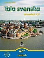 Tala svenska - Schwedisch A2+. Lehrbuch von Guttke, Erbr... | Buch | Zustand gut