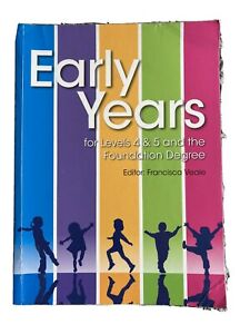 Early Years Text Book Level 4&5 And The Foundation Degree