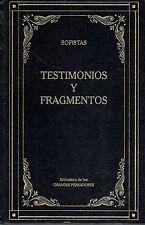 Testimonios y fragmentos. Sofistas