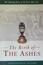 THE BIRTH OF THE ASHES Amazing Story of FIRST ASHES CRICKET TEST by HILTON