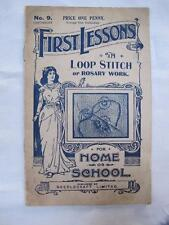 "ANTIQUE EDWARDIAN ""FIRST LESSONS"" SEWING NEEDLEWORK MAGAZINE - LOOP STITCH c1910"