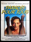 Affiche 40x60cm PARADIS POUR TOUS 1982 Patrick Dewaere, Stéphane Audran BE