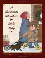 A Christmas Adventure in Little Italy by Doti, James