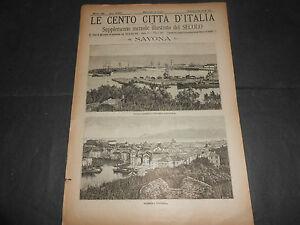 1888 CENTO CITTA' D'ITALIA SAVONA SONZOGNO EDITORE ILLUSTRATO