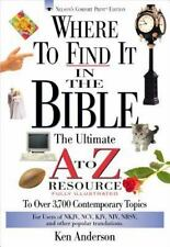 A to Z: Where to Find It in the Bible by Ken Anderson (1996, Paperback)